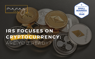 IRS Focuses on Cryptocurrency Manay CPA Blog